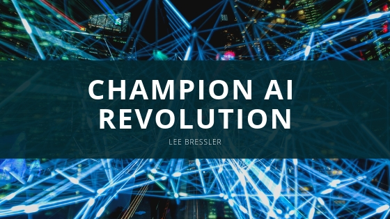 Lee Bressler Continues to Champion AI Revolution