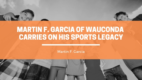 Martin F. Garcia of Wauconda Carries on His Sports Legacy Through USSSA Involvement