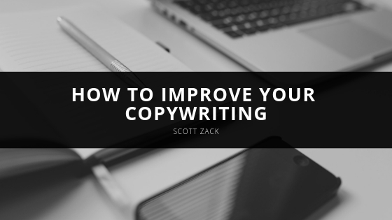 How to Improve Your Copywriting with Scott Zack