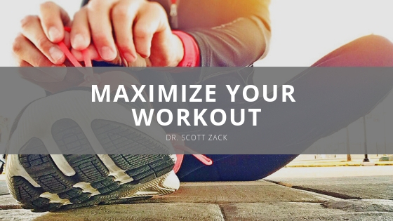 How Chiropractic Can Maximize Your Workout According to Dr. Scott Zack