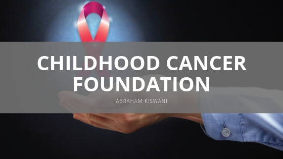 Abraham Kiswani Reveals Continued Support for Childhood Cancer Foundation
