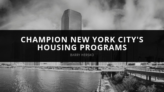 Barry Hers continues to champion New York City's housing programs