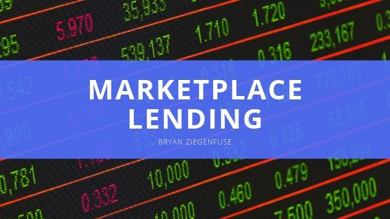 What is Marketplace Lending and How is it Used? Expert Bryan Ziegenfuse Shares All You Need to Know
