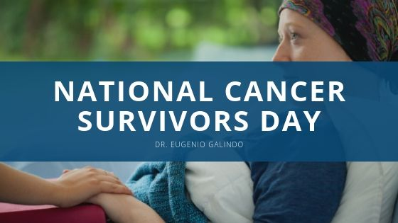 Dr. Eugenio Galindo Looks Forward to National Cancer Survivors Day