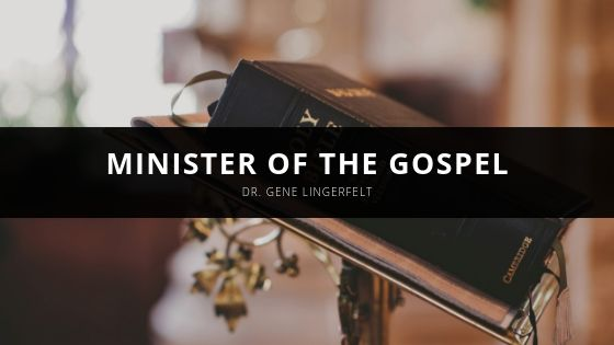Dr. Gene Lingerfelt Shares Decades-long Career History As a Pastor and Minister of the Gospel