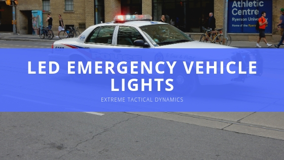 Extreme Tactical Dynamics shares details of its specialized LED emergency vehicle lights