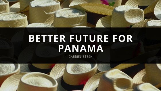 Gabriel Btesh is Building a Better Future for Panama