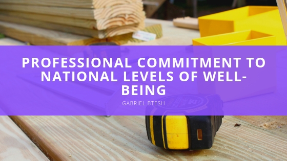 Gabriel Btesh explains professional commitment to national levels of well-being