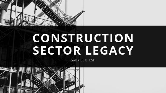 Gabriel Btesh Continues to Build Construction Sector Legacy