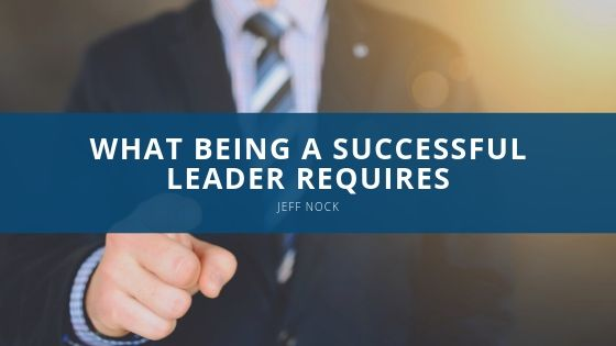 How To Be a Leader With Jeff Nock