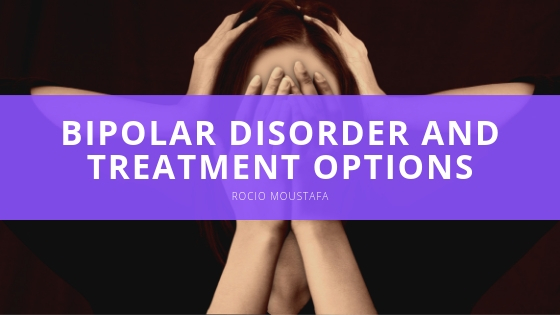 Expert Rocio Moustafa revisits bipolar disorder and treatment options