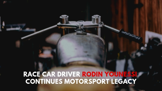 Race Car Driver Rodin Younessi Continues Motorsport Legacy