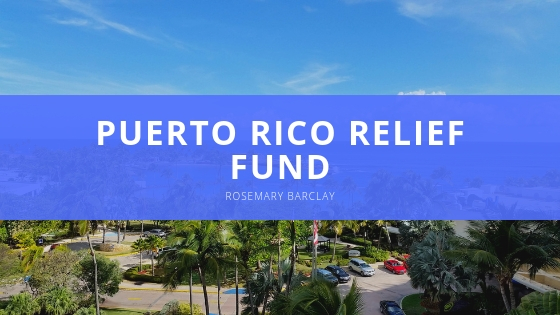 Rosemary Barclay Shows How to You Can Donate to the Puerto Rico Relief Fund