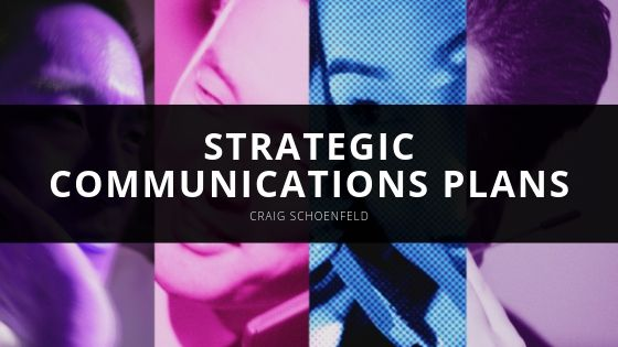 Craig Schoenfeld Launches Successful Strategic Communications Plans