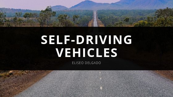Eliseo Delgado Discusses Self-Driving Vehicles and How They Can Improve the Truck Driving Industry
