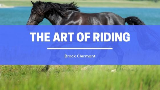 Brock Clermont & The Art of Riding