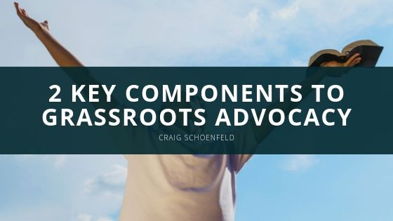 2 Key Components to Grassroots Advocacy with Craig Schoenfeld