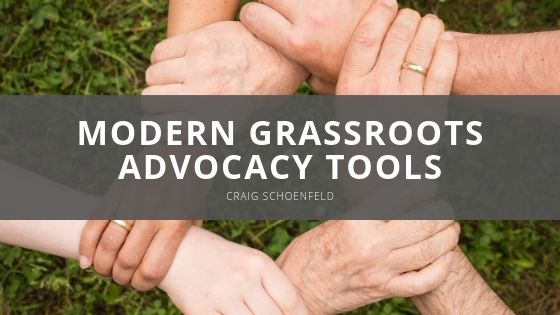 Modern Grassroots Advocacy Tools by Craig Schoenfeld