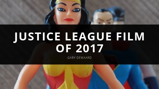 Gary DeWaard Shares the Latest News Surrounding the Director's Cut of the Justice League Film of 2017