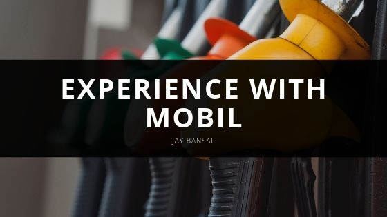 Entrepreneur, Jay Bansal Describes His Experience with Mobil