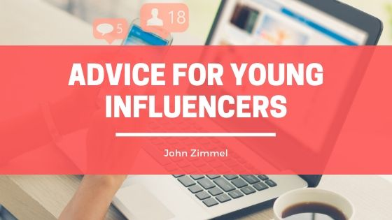 John Zimmel, Multi-Communications Company Owner has Advice for Young Influencers