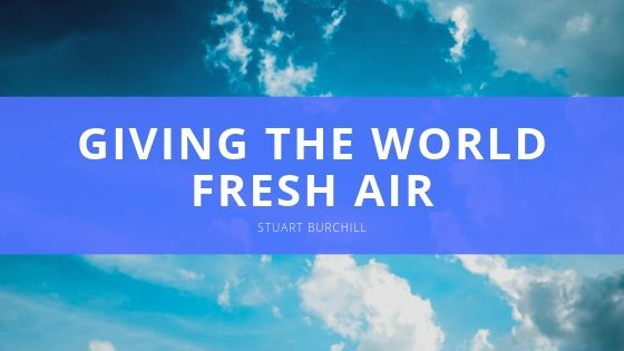 Stuart Burchill Gives the World Fresh Air One Plant at a Time