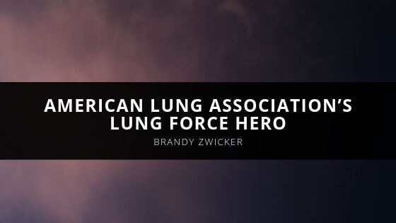 Registered Nurse, Brandy Zwicker, Named American Lung Association's Lung Force Hero