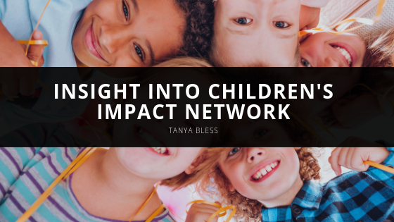 Tanya Bless Offers Insight Into Children's Impact Network