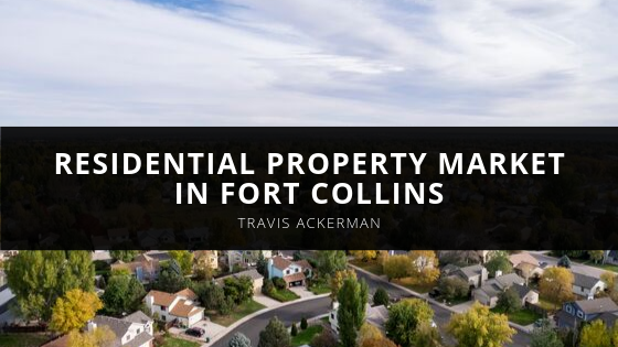 Travis Ackerman Examines Residential Property Market in Fort Collins