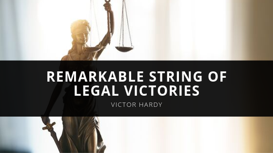 Attorney Victor Hardy Wows with Remarkable String of Legal Victories