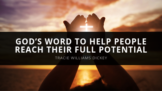 Bishop Tracie Williams Dickey Uses God's Word to Help People Reach Their Full Potential