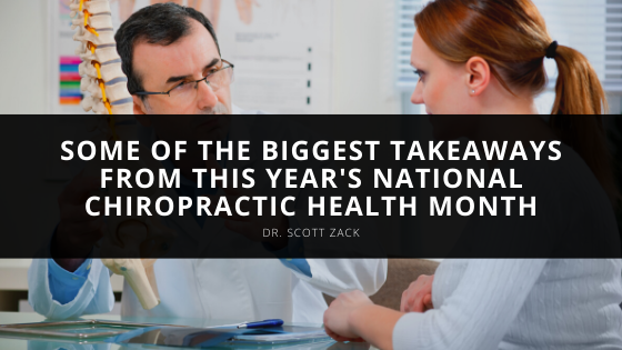 Dr. Scott Zack Shares Some of the Biggest Takeaways From This Year's National Chiropractic Health Month