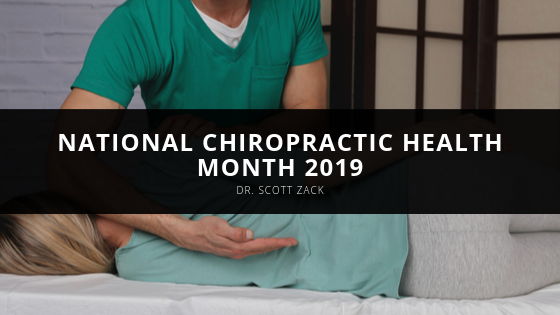 Dr. Scott Zack Marks National Chiropractic Health Month 2019