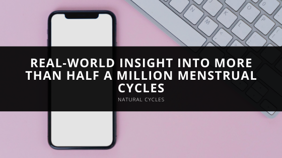 Natural Cycles App Uncovers Real-World Insight Into More Than Half a Million Menstrual Cycles