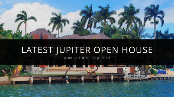 Rob Thomson Announces Latest Jupiter Open House