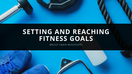 Setting and Reaching Fitness Goals With Bruce Crain of Mississippi