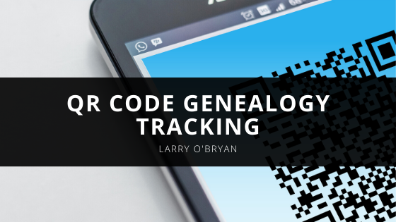 Larry O'Bryan of TPC-KY, Inc. Is A Pioneer Once Again For GE Appliances With The QR Code Genealogy Tracking