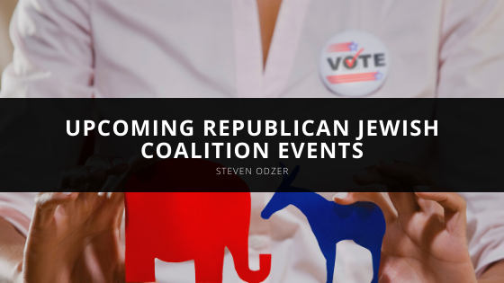 Steven Odzer Discusses Upcoming Republican Jewish Coalition Events