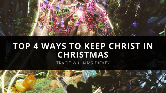 Bishop Tracie Williams Dickey's Top 4 Ways to Keep Christ in Christmas