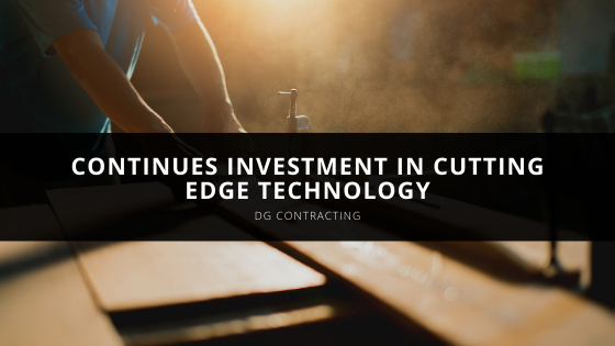 DG Contracting Continues Investment in Cutting Edge Technology