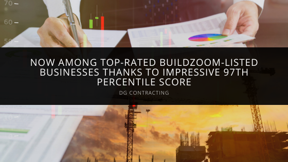 DG Contracting Now Among Top-Rated BuildZoom-Listed Businesses Thanks to Impressive 97th Percentile Score