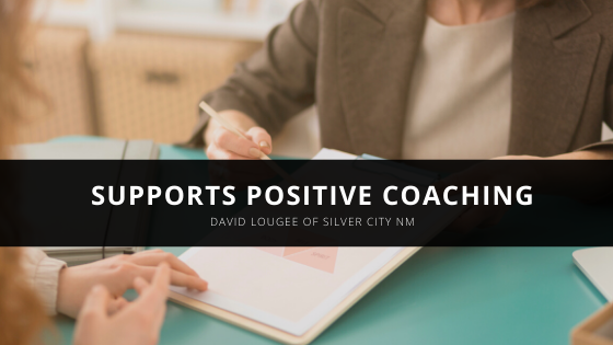 David Lougee of Silver City NM Supports Positive Coaching