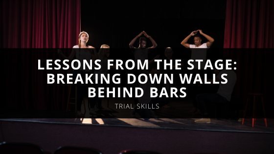 Lessons From The Stage: Breaking Down Walls Behind Bars