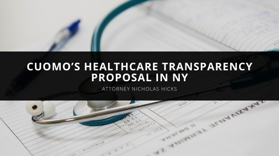 Attorney Nicholas Hicks on Cuomo's Healthcare Transparency Proposal in NY