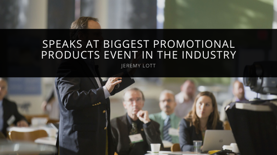 Jeremy Lott Speaks at Biggest Promotional Products Event in the Industry
