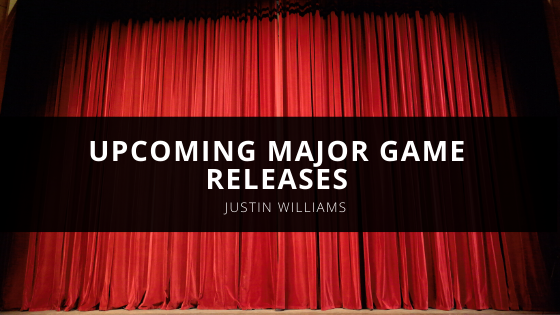 Justin Williams Austin Texas Details Upcoming Major Game Releases