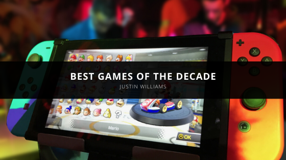 Justin Williams Laser Lists the Best Games of the Decade
