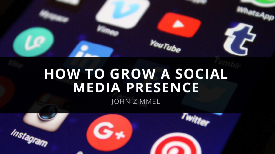 Media Entrepreneur, John Zimmel, Shares Tips on How to Grow a Social Media Presence