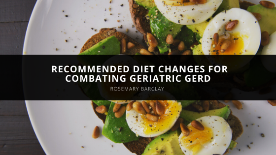 Rosemary Barclay of Old Lyme Recommends Diet Changes for Combating Geriatric GERD