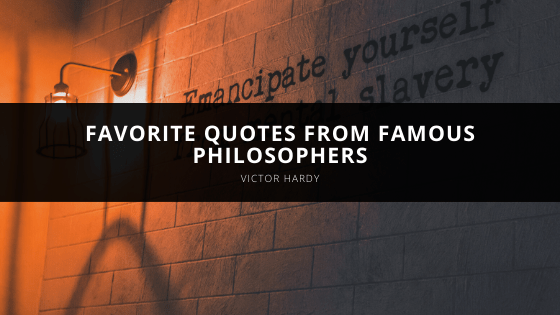 Victor Hardy shares favorite quotes from famous philosophers